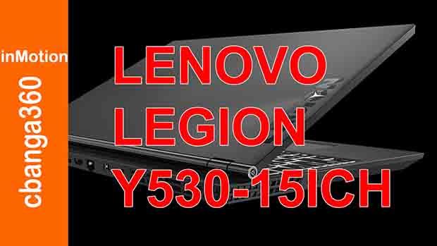 Lenovo Legion Y-530-15ICH